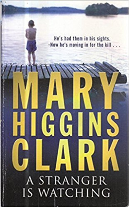 Higgins Clark, Mary / A Stranger Is Watching