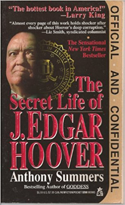 Summers, Anthony / Official And Confidential - The Secret Life Of J. Edgar Hoover