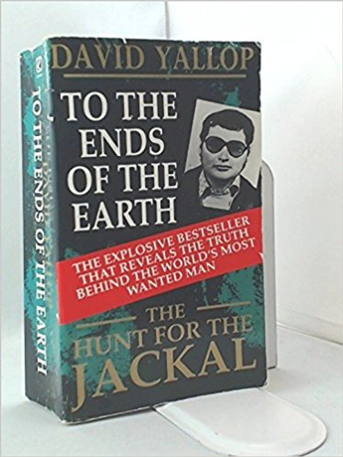 Yallop, David / To the ends of the Earth