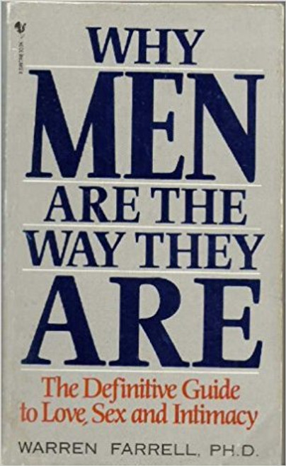 Farrell, Warren / Why Men Are the Way They Are