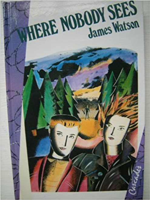 Watson, James / Where Nobody Sees