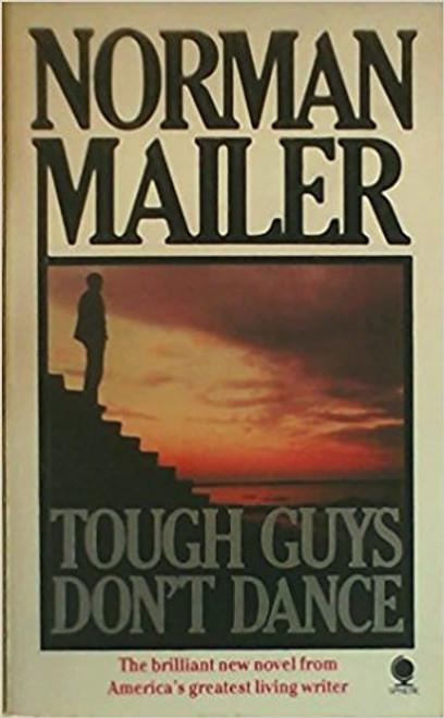 Mailer, Norman / Tough Guys Don't Dance