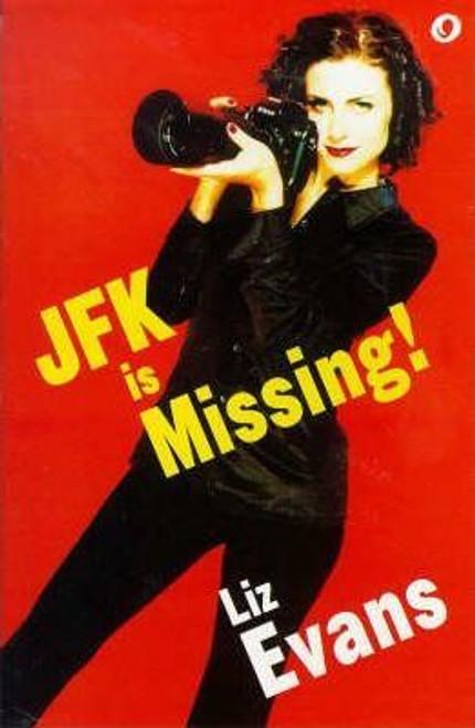 Evans, Liz / Jfk is Missing!