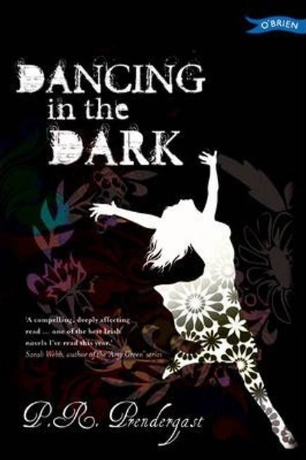 Prendergast, P.R. / Dancing in the Dark