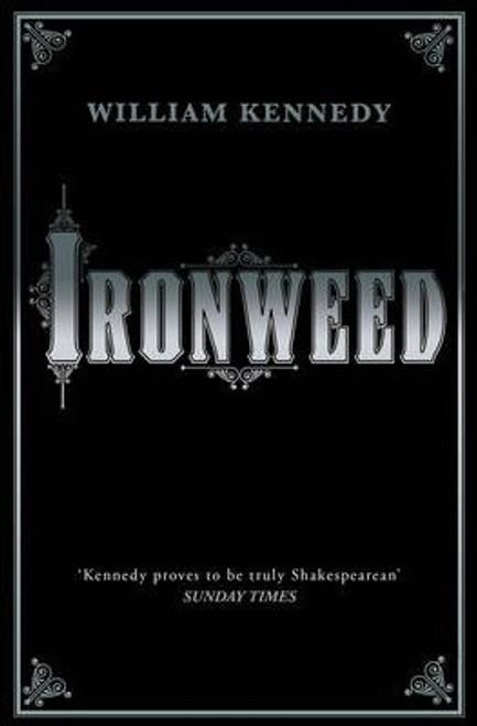 Kennedy, William / Ironweed