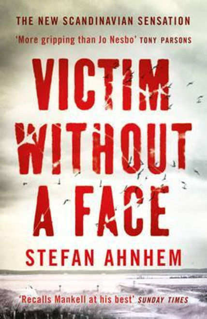 Ahnhem, Stefan / Victim Without A Face