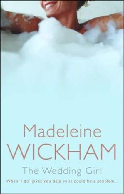 Wickham, Madeleine / The Wedding Girl