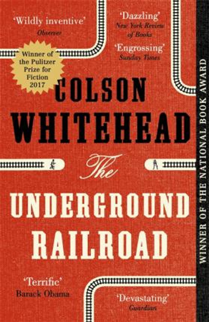 Whitehead, Colson / The Underground Railroad