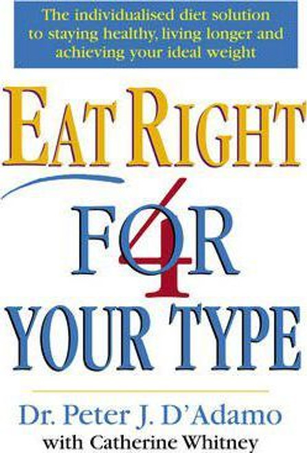 D'Adamo, Peter J. / Eat Right 4 Your Type