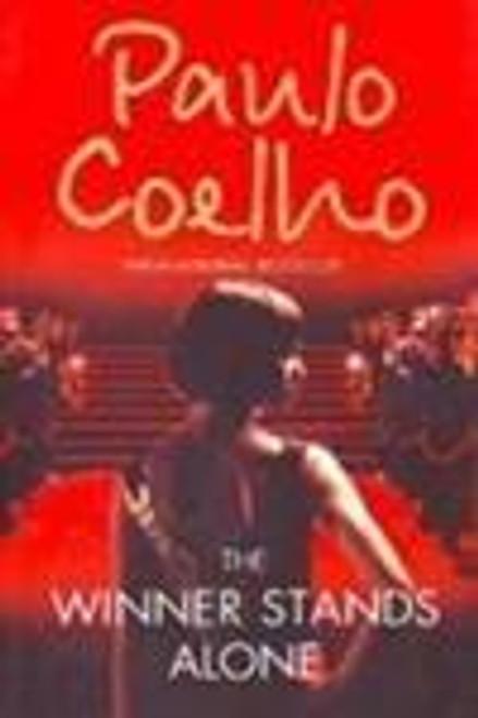 Coelho, Paulo / The Winner Stands Alone