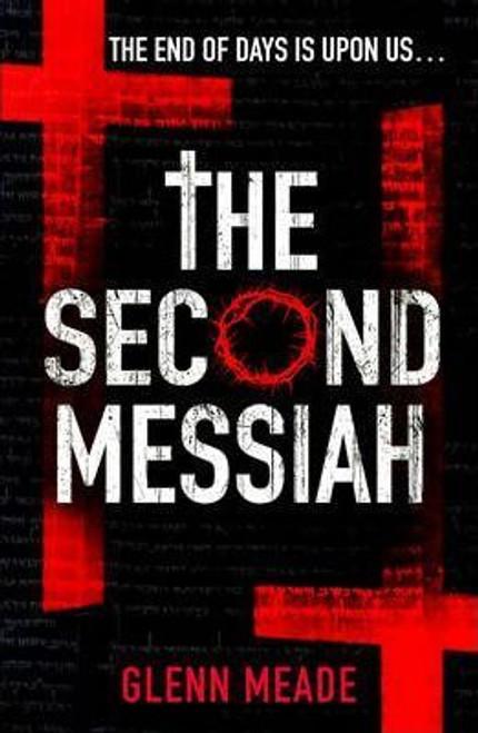 Meade, Glenn / The Second Messiah