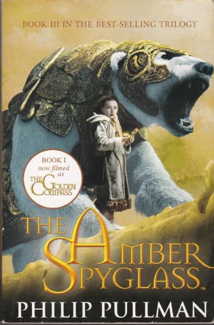 Pullman, Philip / The Amber Spyglass