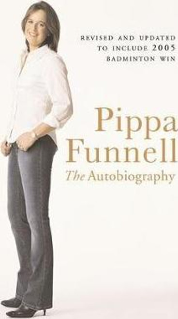 Funnell, Pippa / Pippa Funnell : The Autobiography