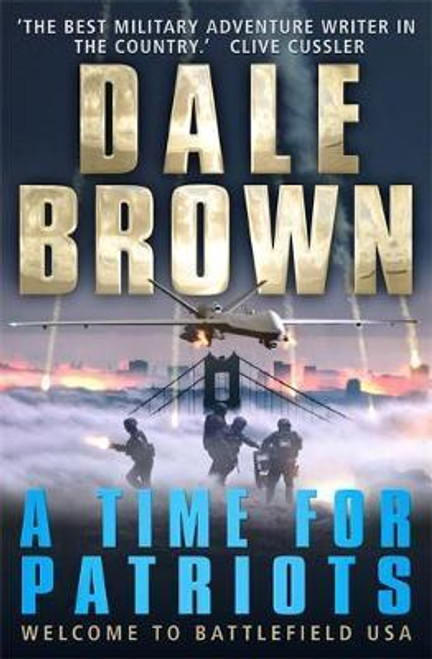 Brown, Dale / A Time for Patriots