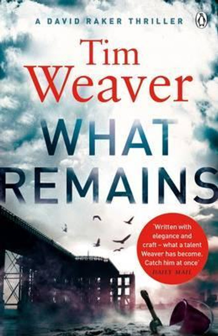 Weaver, Tim / What Remains