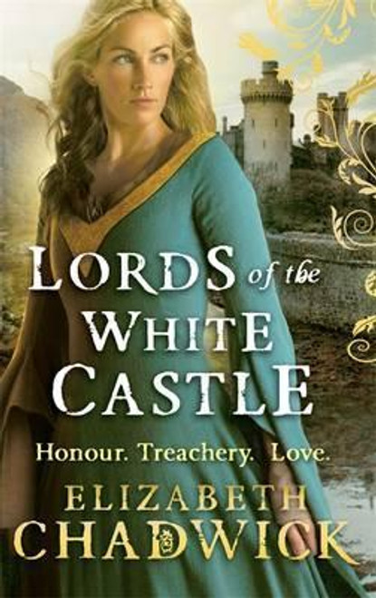 Chadwick, Elizabeth / Lords Of The White Castle