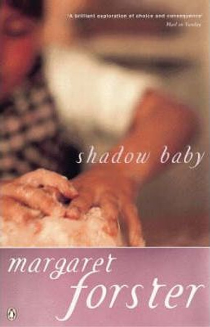 Forster, Margaret / Shadow Baby