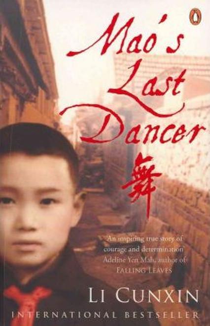 Cunxin, Li / Mao's Last Dancer