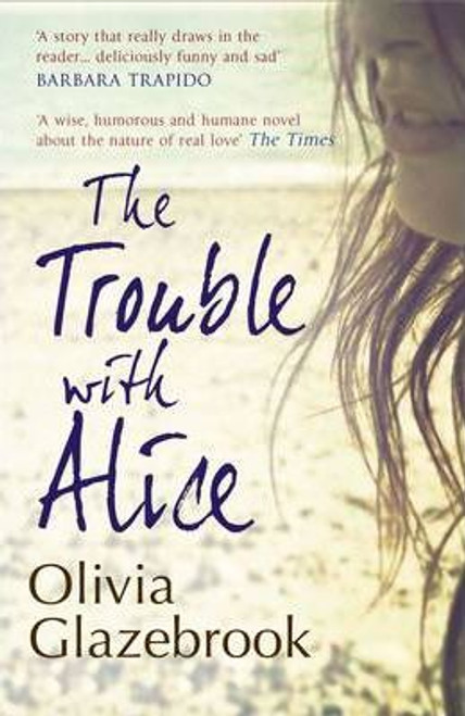 Glazebrook, Olivia / The Trouble with Alice