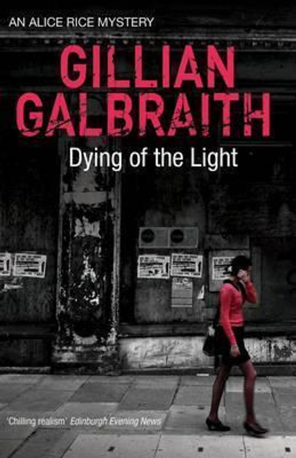 Galbraith, Gillian / Dying of the Light