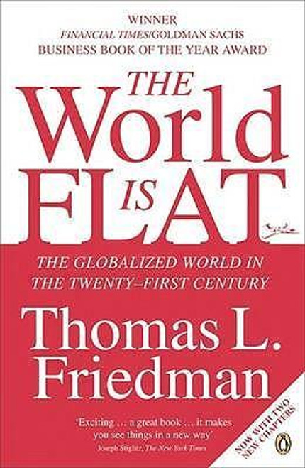Friedman, Thomas L. / The World is Flat