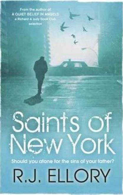 Ellory, R.J. / Saints of New York