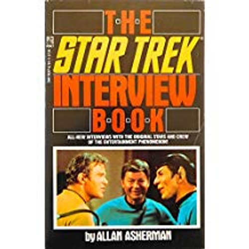Asherman, Allan / Star Trek : The Interview Book