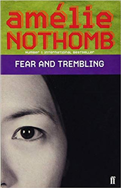 Nothbomb, Amelie / Fear and Trembling