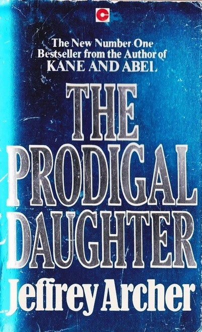 Archer, Jeffrey / The Prodigal Daughter