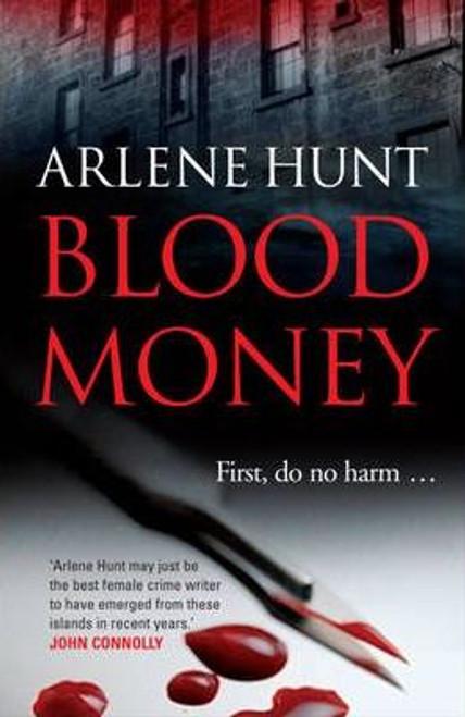 Hunt, Arlene / Blood Money