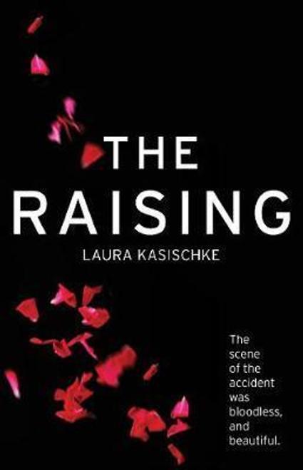Kasischke, Laura / The Raising