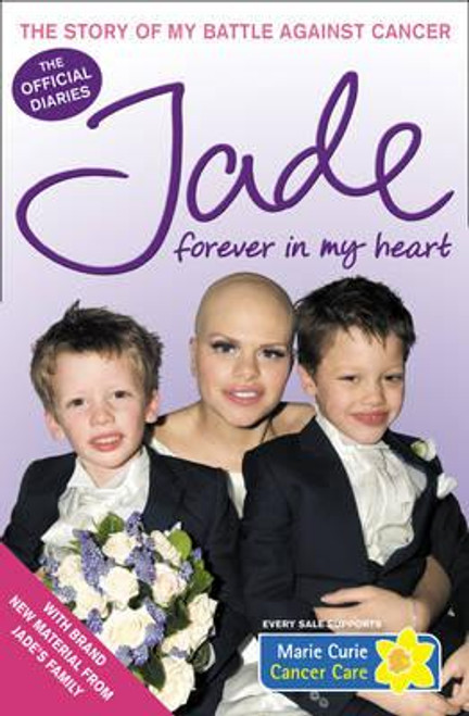 Goody, Jade / Forever in My Heart : The Story of My Battle Against Cancer