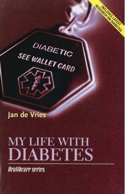 De Vries, Jan / My Life with Diabetes