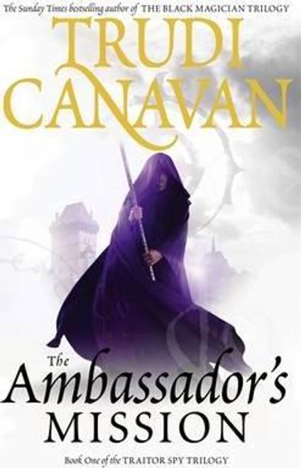 Canavan, Trudi / The Ambassador's Mission ( Traitor Spy Trilogy, Book 1)