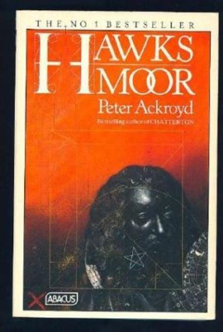 Ackroyd, Peter / Hawksmoor