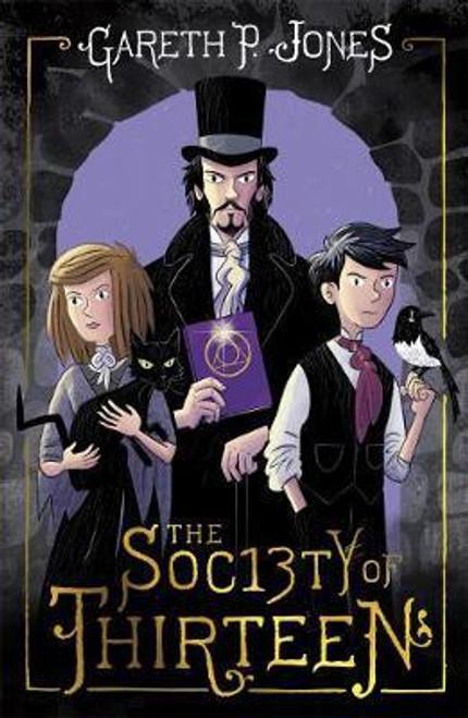 Jones, Gareth P. / The Society of Thirteen