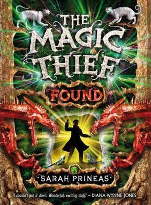 Prineas, Sarah / The Magic Thief: Found