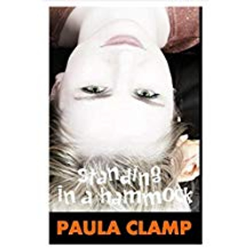 Clamp, Paula / Standing in a Hammock