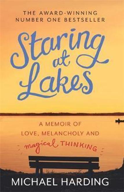 Harding, Michael / Staring at Lakes