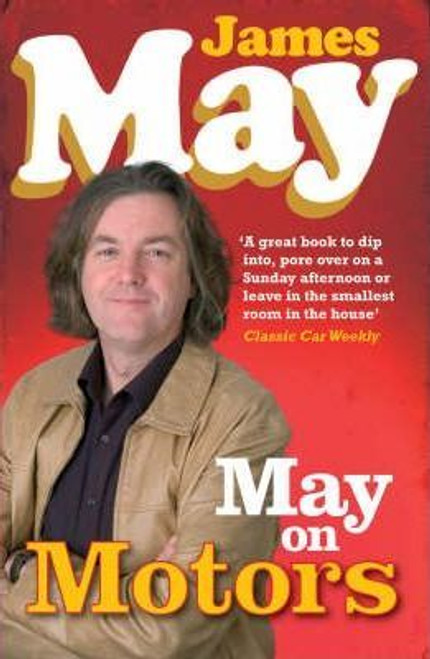 May, James / May on Motors