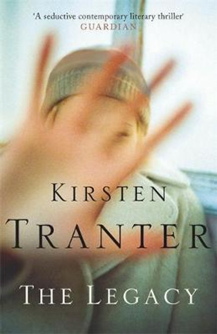 Tranter, Kirsten / The Legacy