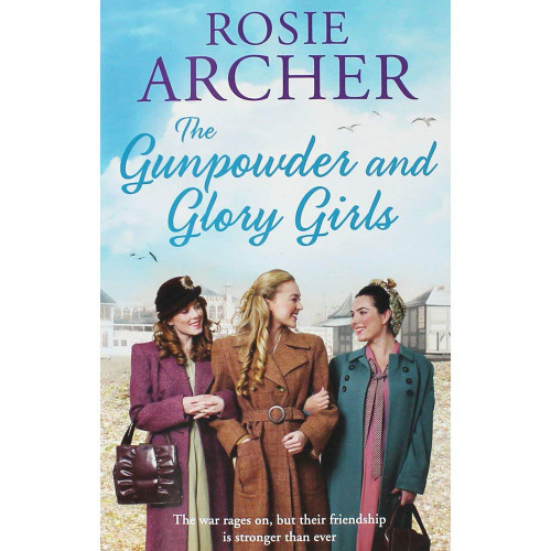 Archer, Rosie / The Gunpowder And Glory Girls