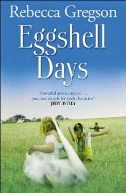 Gregson, Rebecca / Eggshell Days