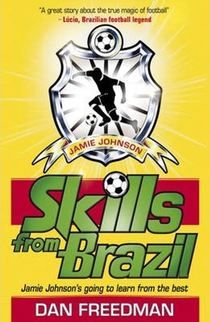 Freedman, Dan / Skills from Brazil