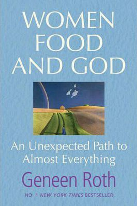 Roth, Geneen / Women Food and God