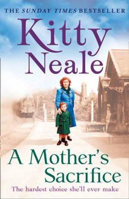 Neale, Kitty / A Mother's Sacrifice