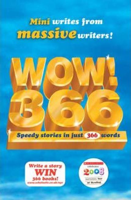 Higgson, Charlie / WOW! 366 : Speedy Stories in Just 366 Words