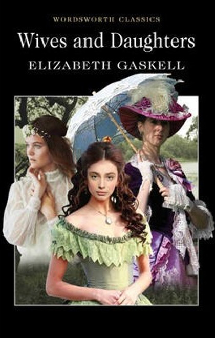 Gaskell, Elizabeth / Wives and Daughters