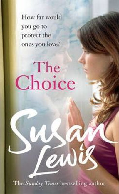 Lewis, Susan / The Choice