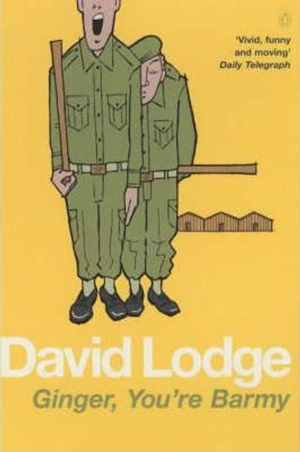 Lodge, David / Ginger, You're Barmy